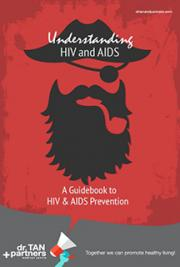 Understanding HIV and AIDS: A Guidebook to HIV and AIDS prevention.
