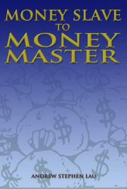 Money Slave to Money Master