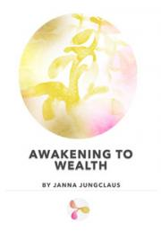 Awakening to Wealth