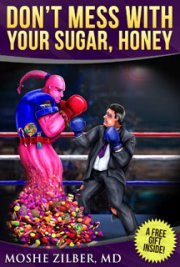 Don't Mess with Your Sugar, Honey - Diabetes Secrets for Beginners and Veterans