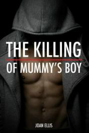 The Killing of Mummy's Boy