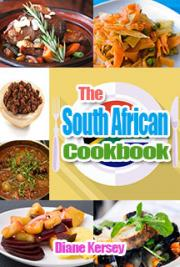 The south african cook book by diane kersey free book download the south african cook book forumfinder Choice Image