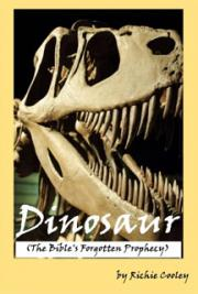 Dinosaur (The Bible's Forgotten Prophecy)