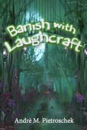 Banish with Laughcraft