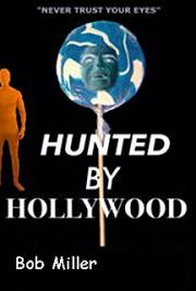 Hunted By Hollywood