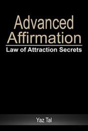 Advanced Affirmation - Law of Attraction