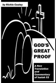 God's Great Proof A New Translation and Commentary of Isaiah 53