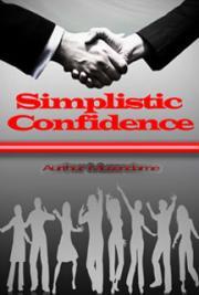 Simplistic Confidence