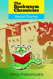 The Bookworm Chronicles - Hostel Diaries
