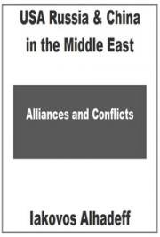 USA Russia & China in the Middle East : Alliances & Conflicts