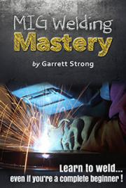 Mig Welding Mastery By Garrett Strong Free Book Download