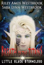 Breath of the Titans: Little Black Stormcloud