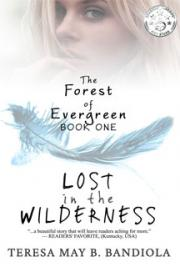 The Forest of Evergreen: Lost in the Wilderness
