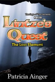 Lintze's Quest: The Last Element - Part III of The Saga of the Elements