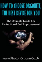 Hot to Choose Orgonite, the Best Device for You - the Ultimate Guide for EMF Protection and Self Improvement