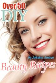 DIY Over 50 Beauty Recipes