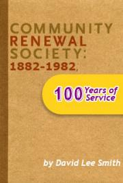 Community Renewal Society: 1882-1982, 100 Years of Service