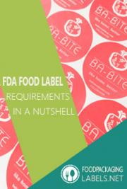 FDA Food Label Requirements in a Nutshell