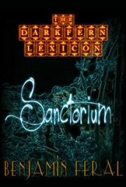 The Darkfern Lexicon Book 2 - Sanctorium