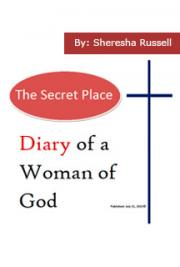 Diary of a Woman of God - The Secret Place