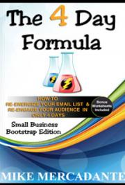 The 4 Day Formula - How To Re-Energize Your List & Re-Engage Your Fans