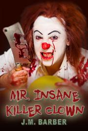 Mr. Insane Killer Clown