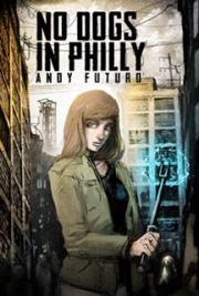 No Dogs in Philly: A Lovecraftian Cyberpunk Noir