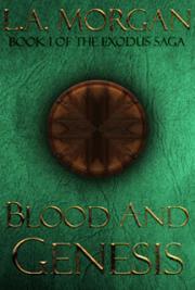 Blood and Genesis