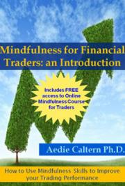 Mindfulness for Financial Traders: An Introduction