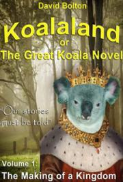 Koalaland: The Making of a Kingdom