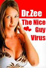 The Nice Guy Virus