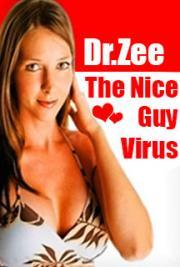 The Nice Guy Virus