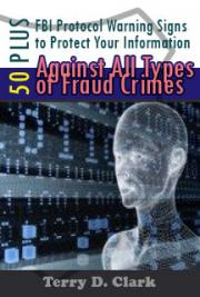 50+ FBI Protocol Warning Signs to Protect Your Information Against All Types of Fraud Crimes
