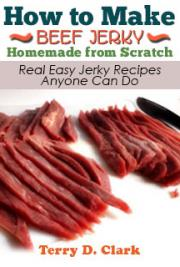 How to Make Beef Jerky Homemade from Scratch ~ Real Easy Jerky Recipes Anyone Can Do