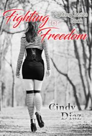 Fighting For Freedom (Fighting Series book 1)
