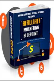 Affiliate marketing blueprint by massive customer service academy affiliate marketing blueprint malvernweather Gallery