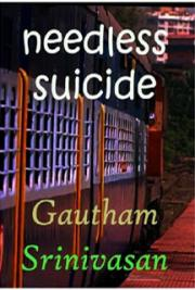 Needless Suicide