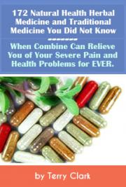 172 Uncommon Natural Health Herbal & Traditional Medicines ~ Relief for Severe Pain & Health Problems