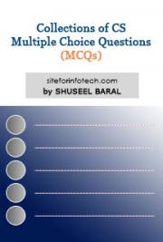 Collections of CS Multiple Choice Questions (MCQs)