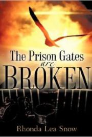 The Prison Gates Are Broken