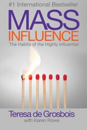 Mass Influence - The Habits of the Highly Influential