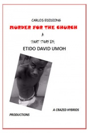 Caros Edidiong: Murder for the Church