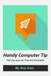 Handy Computer Tip That Can Save You Time And Frustration