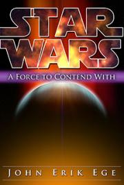 Star Wars: A Force to Contend With