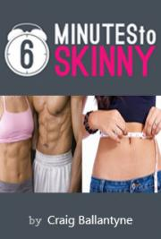 6 Minutes to Skinny Book PDF with Review