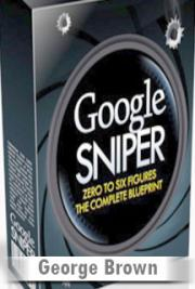 Google Sniper System with Review