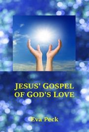 Jesus Gospel of Gods Love