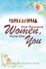 One Thousand Women, None Like You
