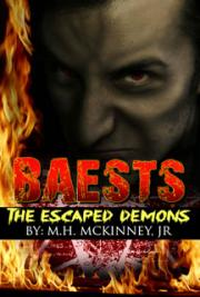 Baests: The Escaped Demons (Book #1 of the Baests Series)