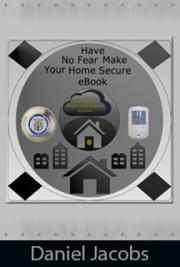 Have No Fear Make Your Home Secure